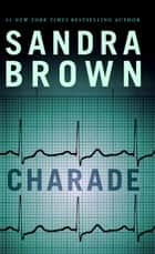 Charade ebook door Sandra Brown