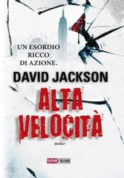 Alta velocità ebook by David Jackson