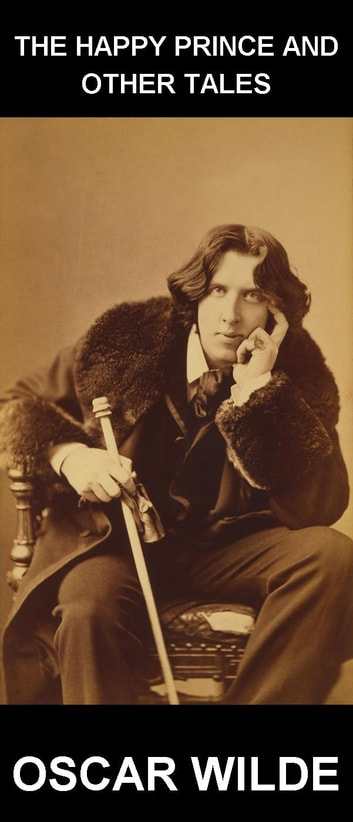 The Happy Prince and Other Tales [avec Glossaire en Français] ebook by Oscar Wilde,Eternity Ebooks