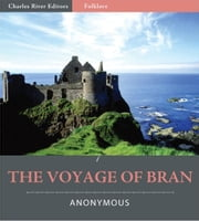 The Voyage of Bran (Illustrated Edition) ebook by Kuno Meyer