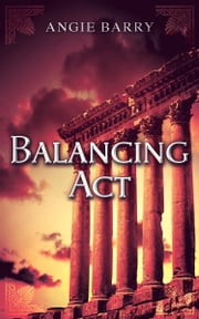 Balancing Act ebook by Angie Barry