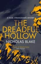 The Dreadful Hollow ebook by Nicholas Blake