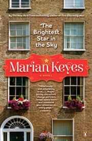 The Brightest Star in the Sky - A Novel ebook by Marian Keyes