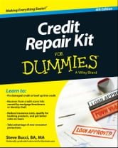 Credit Repair Kit For Dummies ebook by Steve Bucci