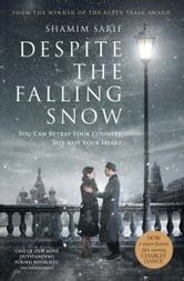 Despite the Falling Snow ebook by Shamim Sarif