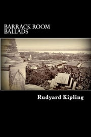 Barrack Room Ballads ebook by Rudyard Kipling