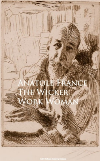 The Wicker Work Woman ebook by Anatole France
