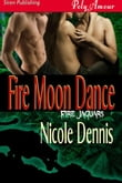 Fire Moon Dance