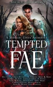 Tempted by Fae ebook by May Sage, Amelia Hutchins, K. Loraine,...