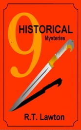 9 Historical Mysteries ebook by R.T. Lawton