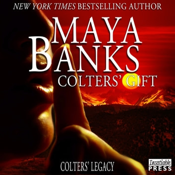 Colters' Gift - Colter's Legacy, Book 5 audiobook by Maya Banks