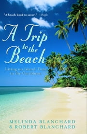 A Trip to the Beach ebook by Kobo.Web.Store.Products.Fields.ContributorFieldViewModel