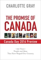 Canada Day 2016 Preview ebook by Charlotte Gray