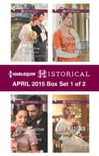 Harlequin Historical April 2015 - Box Set 1 of 2 - A Ring from a Marquess\Bound by Duty\Promised by Post\From Wallflower to Countess ebook by Christine Merrill, Diane Gaston, Kate Madison,...