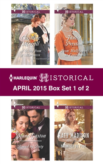 Harlequin Historical April 2015 - Box Set 1 of 2 - An Anthology ebook by Christine Merrill,Diane Gaston,Kate Madison,Janice Preston