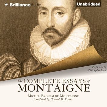 Complete Essays of Montaigne, The audiobook by Michel Eyquem de Montaigne