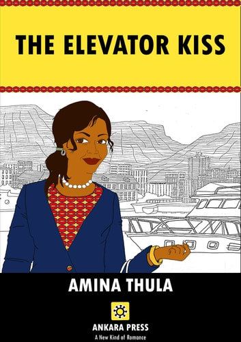 The Elevator Kiss ebook by AMINA THULA
