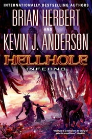 Hellhole Inferno ebook by Brian Herbert,Kevin J. Anderson
