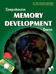 Comprehensive Memory Development Course ebook by Dr. BK Chandra Shekhar