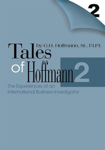 Tales of Hoffmann 2 - The Experiences of an International Business Investigator ebook by Ruth Hoffmann-Sales