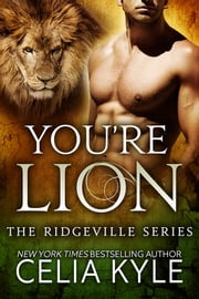 You're Lion ebook by Celia Kyle