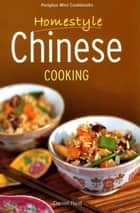 Mini Homestyle Chinese Cooking ebook by Daniel Reid