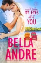 Can't Take My Eyes Off Of You: New York Sullivans Spinoff (Summer Lake) ebook by