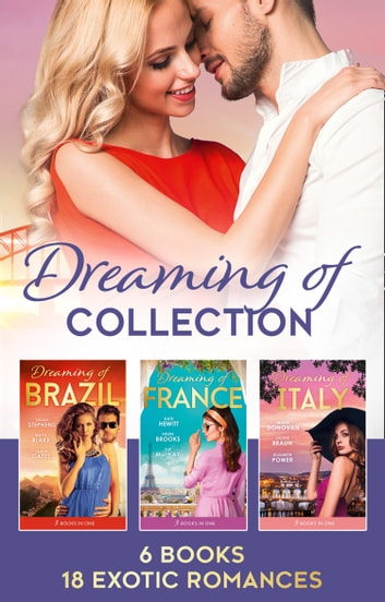 The Dreaming Of... Collection (Mills & Boon e-Book Collections) ekitaplar by Susan Stephens,Maya Blake,Olivia Gates,Kate Hewitt,Helen Brooks,Sue MacKay,Tara Pammi,Leah Ashton,Fiona McArthur,Susan Meier,Michelle Douglas,Robin Gianna,Lucy Gordon,Nikki Logan,Alison Roberts,Annie West,Rebecca Winters