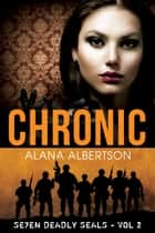 Chronic ebook by Alana Albertson