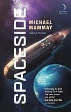 Spaceside ebook by Michael Mammay
