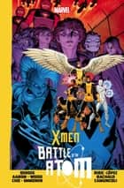 X-Men: Battle of the Atom ebook by Brian Michael Bendis, Brian Wood, Jason Aaron