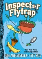 Inspector Flytrap (Book #1) ebook by Tom Angleberger, Cece Bell