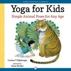 Yoga for Kids, Simple Animal Poses for Any Age