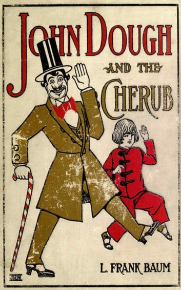 John Dough and the Cherub eBook by L. Frank Baum