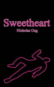 Sweetheart ebook by Nicholas Ong
