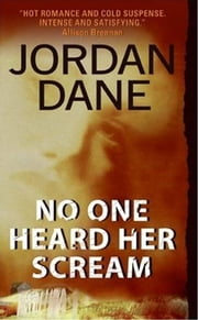 No One Heard Her Scream ebook by Jordan Dane