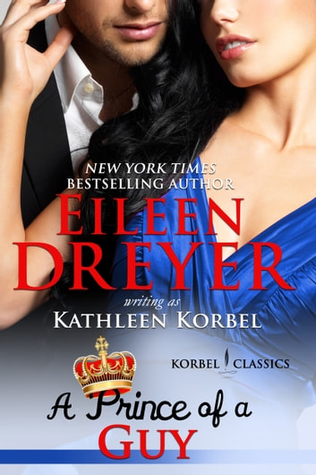 A Prince Of A Guy Korbel Classic Romance Humorous Series Book 3