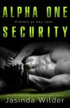 Thresh - Alpha One Security: Book 2 ebook by