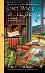One Book in the Grave - A Bibliophile Mystery ebook by Kate Carlisle