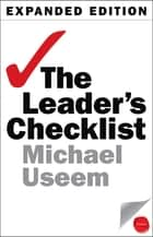The Leader's Checklist, Expanded Edition - 15 Mission-Critical Principles ebook by Michael Useem