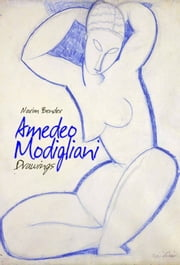 Amedeo Modigliani ebook by Narim Bender
