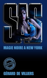 SAS 11 magie noire à New-York ebook by Gérard de Villiers