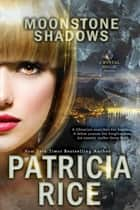 Moonstone Shadows ebook by