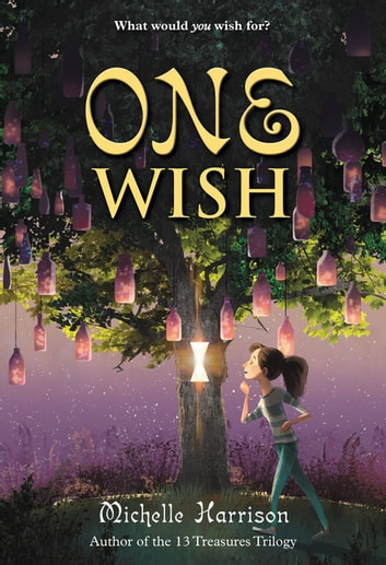 One Wish eBook by Michelle Harrison