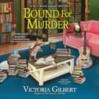 Bound for Murder - A Blue Ridge Library Mystery audiobook by Victoria Gilbert