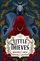 Little Thieves ebook by