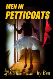 Men in Petticoats ebook by Bea