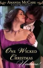 One Wicked Christmas ebook by Amanda McCabe