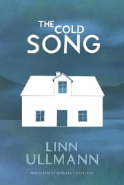 The Cold Song ebook by Linn Ullmann
