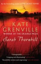 Sarah Thornhill ebook by Kate Grenville